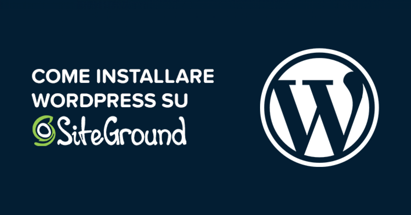Come installare WordPress SiteGround