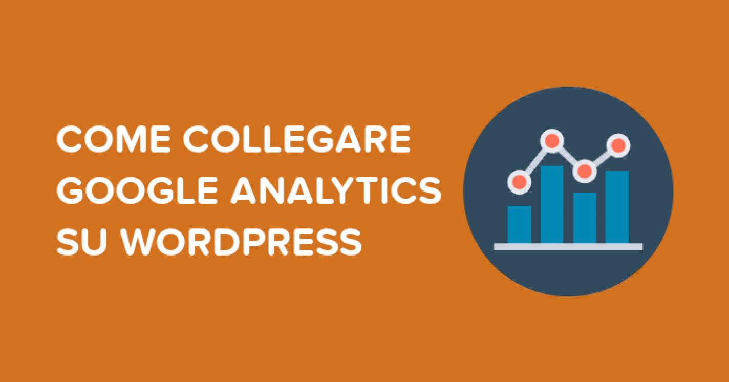 Come collegare Google Analytics su WordPress