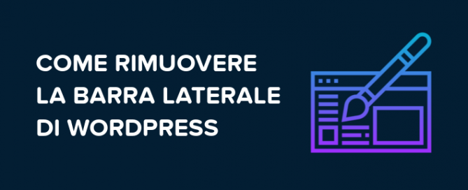Come rimuovere barra laterale di wordpress